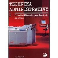 Technika administrativy I. - Ovládání klávesnice psacích strojů a počítačů