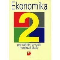 Ekonomika 2 - pro střední a vyšší hotelové školy /  DOPRODEJ