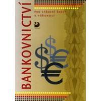 Bankovnictví pro střední školy a veřejnost