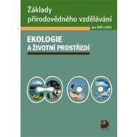 Ekologie a životní prostředí pro SOŠ a SOU - kniha + CD
