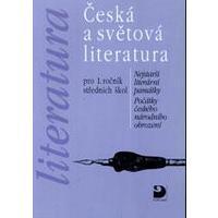 Česká a světová literatura pro 1. ročník SŠ