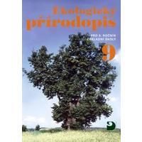 Ekologický přírodopis pro 9. ročník ZŠ - učebnice