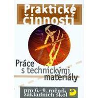 Praktické činnosti - Práce s technickými materiály pro 6.-9. ročník ZŠ