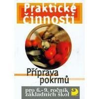 Praktické činnosti - Příprava pokrmů pro 6.-9. ročník ZŠ