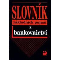 Slovník základních pojmů z bankovnictví