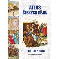 Atlas českých dějin - 1.díl pro SŠ a VG do r. 1618