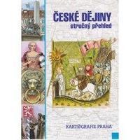 České dějiny - stručný přehled