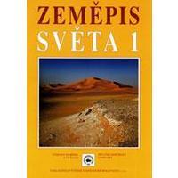 Zeměpis světa 1 - učebnice pro ZŠ a VG
