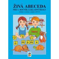 Živá abeceda pro 1.ročník ZŠ - učebnice (nová řada)