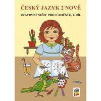 Český jazyk NOVĚ pro 2.ročník ZŠ - 1.díl pracovní sešit