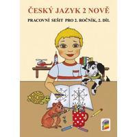 Český jazyk NOVĚ pro 2.ročník ZŠ - 2.díl pracovní sešit