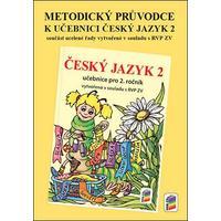 Metodický průvodce k učebnici Český jazyk 2.ročník ZŠ