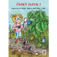 Český jazyk 3.ročník - 1.díl pracovní sešit
