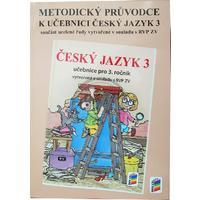 Metodický průvodce učebnicí Český jazyk 3.ročník ZŠ