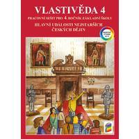 Vlastivěda pro 4.ročník ZŠ -  BAREVNÝ pracovní sešit -  Hlavní události nejstarších českých dějin