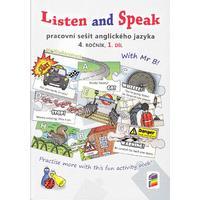 Listen and Speak pro 4.ročník ZŠ - 1.díl pracovní sešit