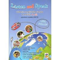 Listen and Speak with friends! pro 5.ročník ZŠ -1.díl učebnice