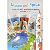 Listen and Speak With friends! pro 5.ročník ZŠ - 1.díl pracovní sešit