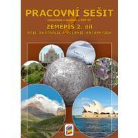 Zeměpis pro 7.ročník ZŠ (Asie, Austrálie, Antarktida) - 2.díl pracovní sešit