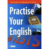 Practise Your English (Thematic vocabulary in tests)