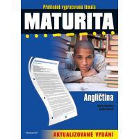 Maturita ANGLIČTINA  přehledně vypracovaná témata / aktualizivané vydání /