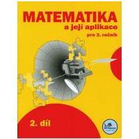 Matematika a její aplikace 3.ročník - 2.díl  MODRÁ ŘADA
