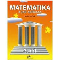 Matematika a její aplikace 4.ročník - 3.díl  MODRÁ ŘADA
