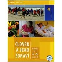 Člověk a jeho zdraví - učebnice (4. + 5.ročník ZŠ)  MODRÁ ŘADA