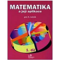 Matematika a její aplikace 5.ročník - 1.díl  MODRÁ ŘADA