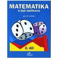 Matematika a její aplikace 5.ročník - 2.díl  MODRÁ ŘADA