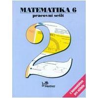 Matematika pro 6.ročník - 2.díl pracovní sešit s komentářem pro učitele
