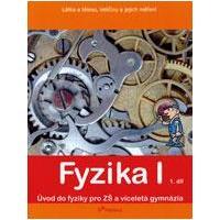 Fyzika I - 1.díl učebnice pro ZŠ a VG (Látka,těleso,veličiny a měření)