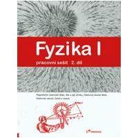 Fyzika I - 2.díl pracovní sešit pro ZŠ a VG (Magnetické vlastn. látek, Síla...)