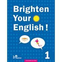 Brighten Your English! 1. s komentářem pro učitele + CD