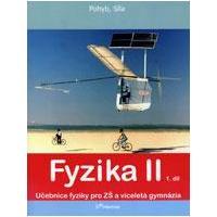 Fyzika II - 1.díl učebnice pro ZŠ a VG (Pohyb,síla)