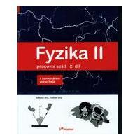 Fyzika II - 2.díl pracovní sešit s komentářem pro učitele  (Svět. jevy, zvuk..)