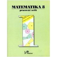 Matematika pro 8.ročník ZŠ - 1.díl pracovní sešit