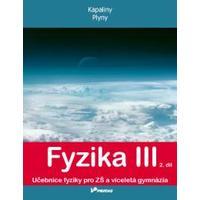 Fyzika III - 2.díl učebnice pro ZŠ a VG (Kapaliny, plyny)