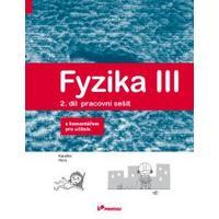 Fyzika III - 2.díl pracovní sešit s komentářem (Kapaliny, plyny)