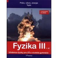 Fyzika III - 1.díl učebnice s komentářem pro učitele (Práce,výkon, energie...)