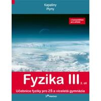 Fyzika III - 2.díl učebnice s komentářem pro učitele (Kapaliny,plyny)