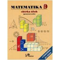 Matematika pro 9.ročník ZŠ - sbírka úloh s komentářem pro učitele