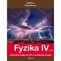 Fyzika IV - 1.díl učebnice (Elektřina, magnetismus)