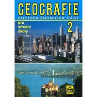 Geografie 2 pro SŠ - socioekonomická část