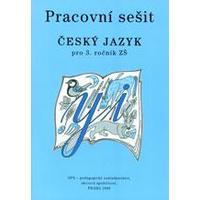 Český jazyk 3.ročník ZŠ - pracovní sešit
