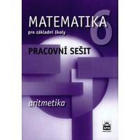 Matematika pro 6.ročník ZŠ  ARITMETIKA - pracovní sešit