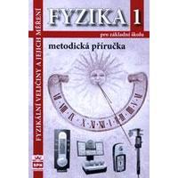 Fyzika 1 – Fyzikální veličiny a jejich měření - metodická příručka pro ZŠ