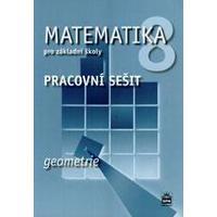 Matematika pro 8.ročník ZŠ GEOMETRIE - pracovní sešit
