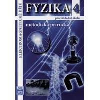 Fyzika 4 – Elektromagnetické děje - metodická příručka pro ZŠ