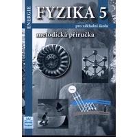 Fyzika 5 – Energie - metodická příručka pro ZŠ